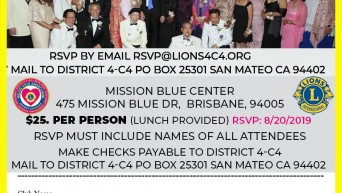 LIONS DISTRICT 4-C4 1st Cabinet Meeting Saturday, August 24, 2019 Doors Open 8:30am Meeting starts 9am Mission Blue Center 475 Mission Blue Brisbane Ca 94005 RSVP: RSVP by Email RSVP@lions4c4.org or by Mail to District 4-C4 PO Box 25301 San Mateo CA 94402